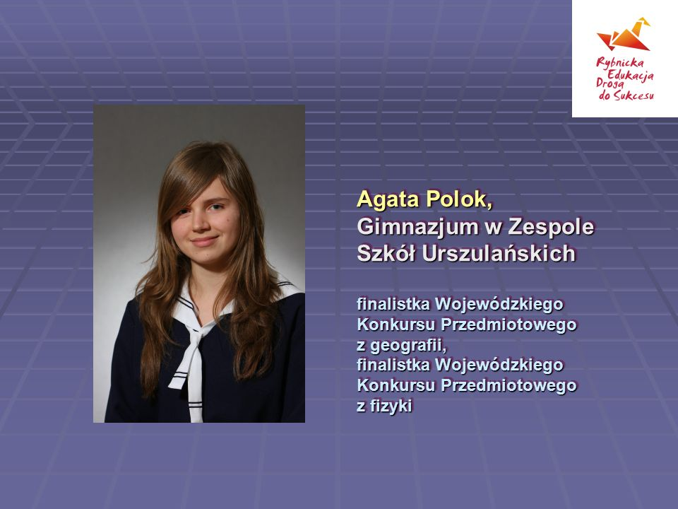 Agata Polok, Gimnazjum w Zespole Szkół Urszulańskich
