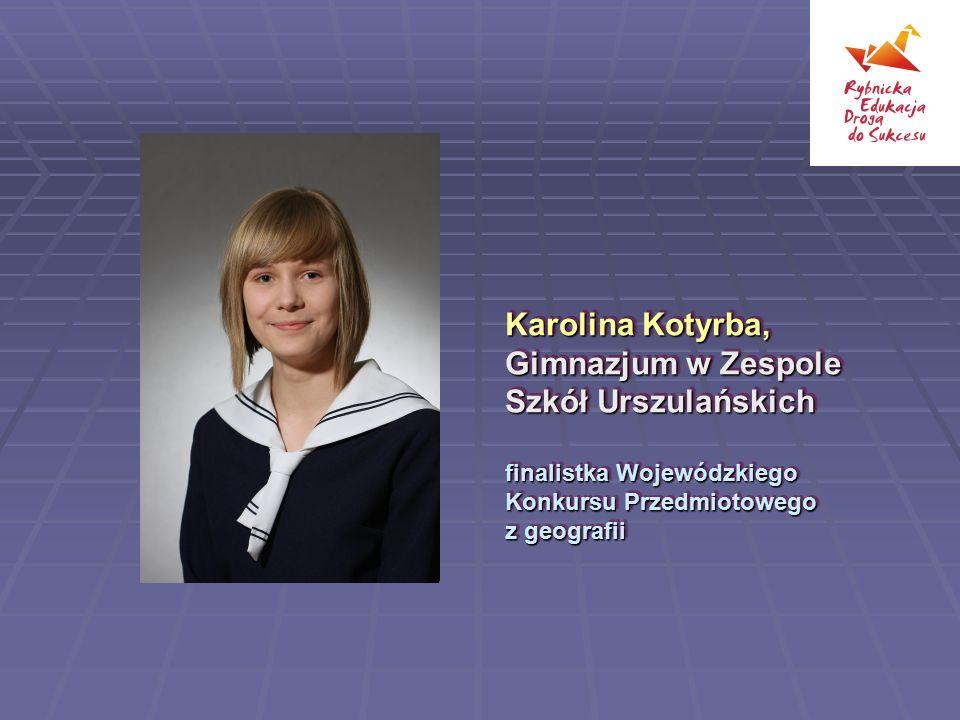 Karolina Kotyrba, Gimnazjum w Zespole Szkół Urszulańskich