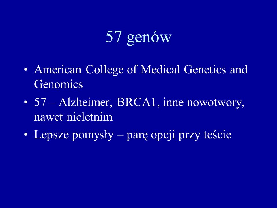 57 genów American College of Medical Genetics and Genomics
