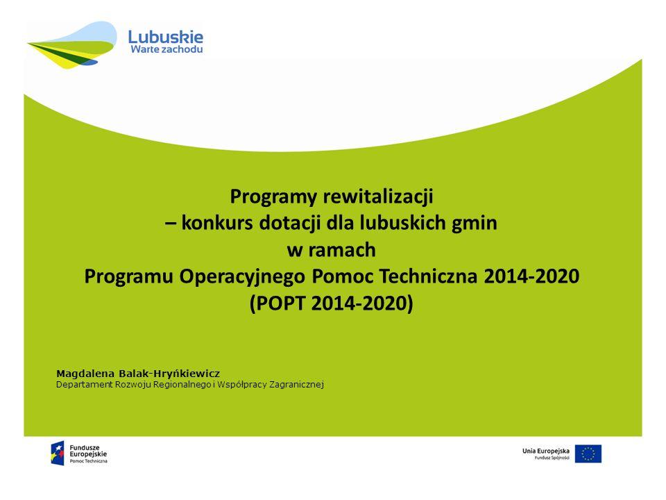 Programy rewitalizacji – konkurs dotacji dla lubuskich gmin w ramach