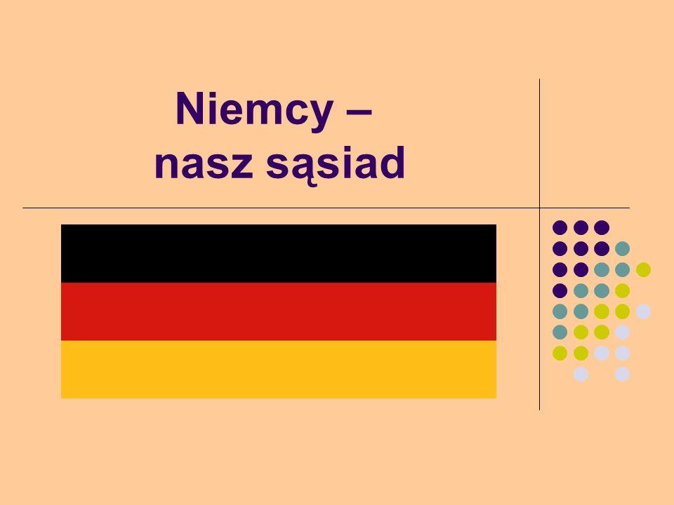 Niemcy – nasz sąsiad