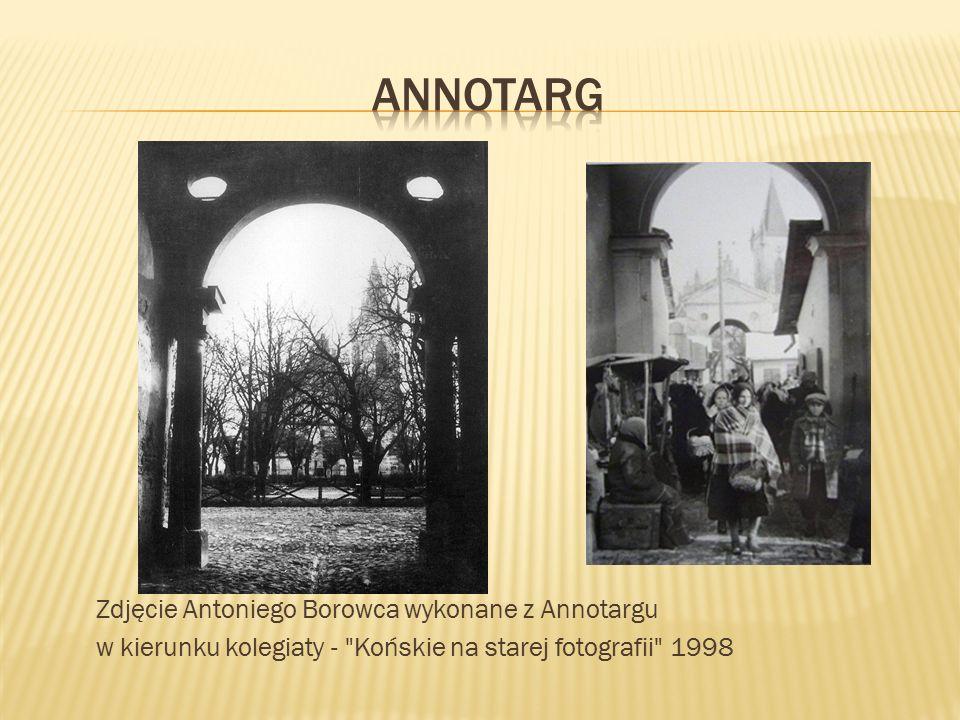 annotarg Zdjęcie Antoniego Borowca wykonane z Annotargu w kierunku kolegiaty - Końskie na starej fotografii 1998
