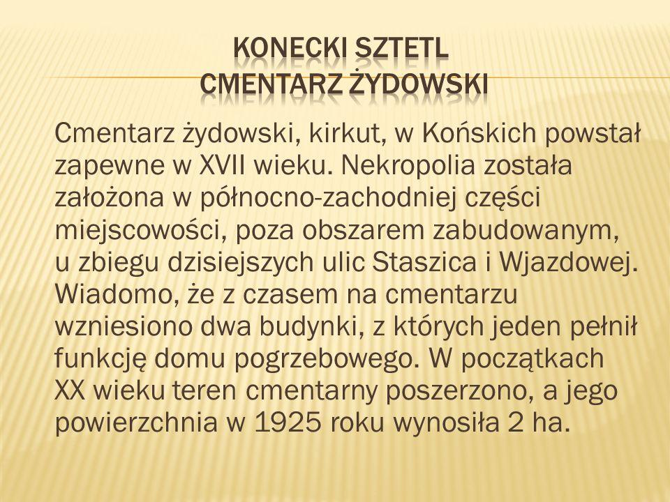 Konecki sztetl cmentarz żydowski