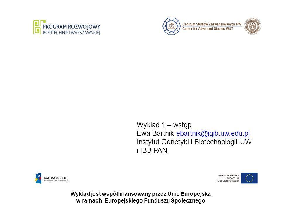 Ewa Bartnik ebartnik@igib.uw.edu.pl