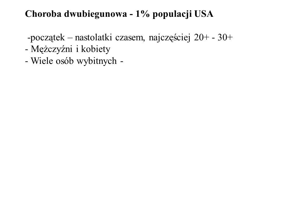 Choroba dwubiegunowa - 1% populacji USA