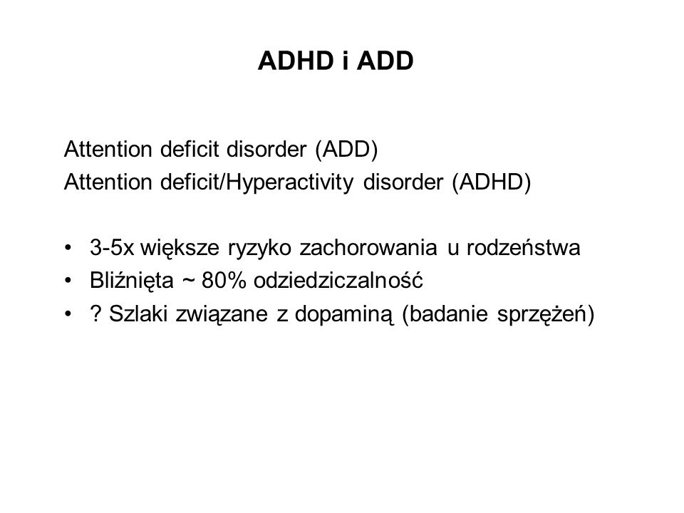 ADHD i ADD Attention deficit disorder (ADD)