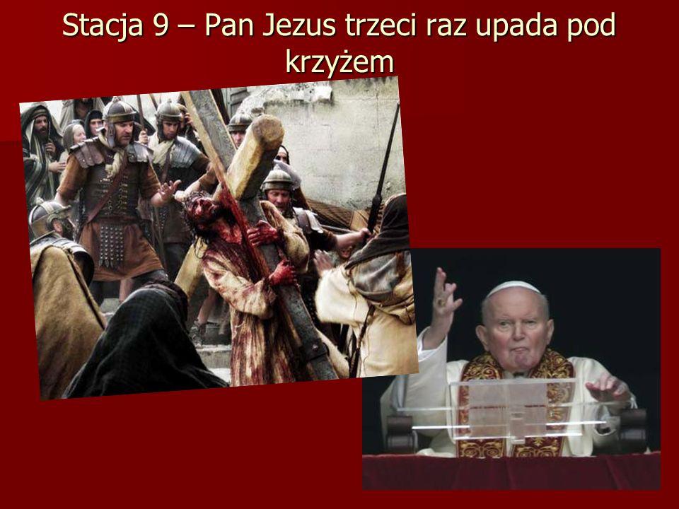 Stacja 9 – Pan Jezus trzeci raz upada pod krzyżem