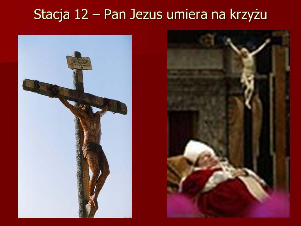 Stacja 12 – Pan Jezus umiera na krzyżu