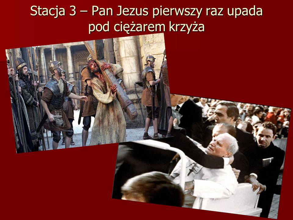 Stacja 3 – Pan Jezus pierwszy raz upada pod ciężarem krzyża