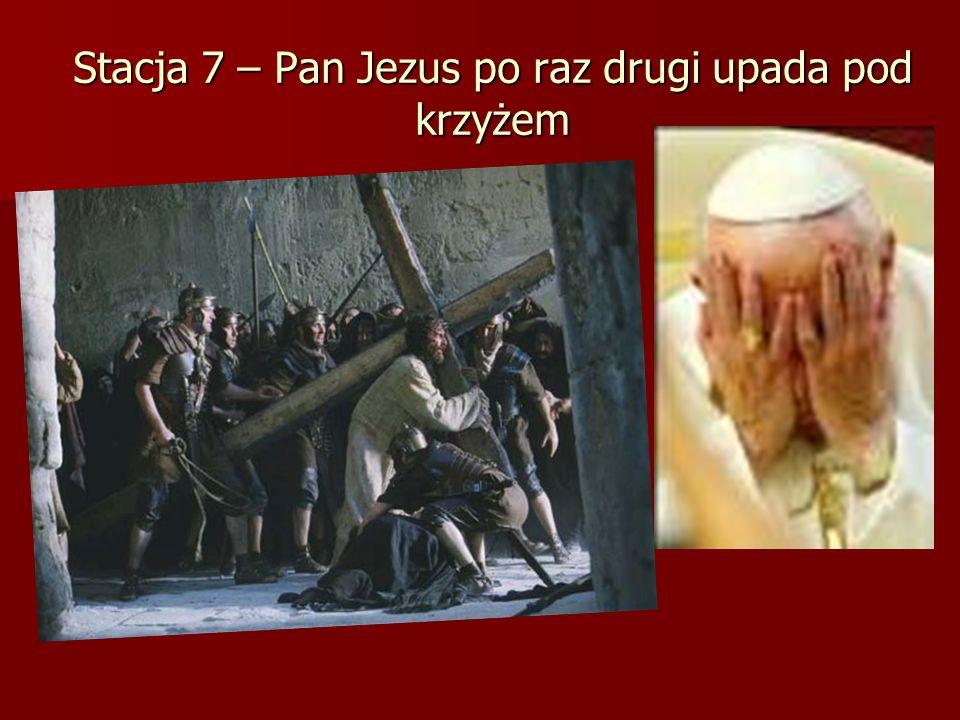 Stacja 7 – Pan Jezus po raz drugi upada pod krzyżem