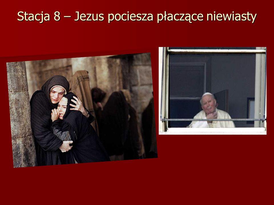 Stacja 8 – Jezus pociesza płaczące niewiasty