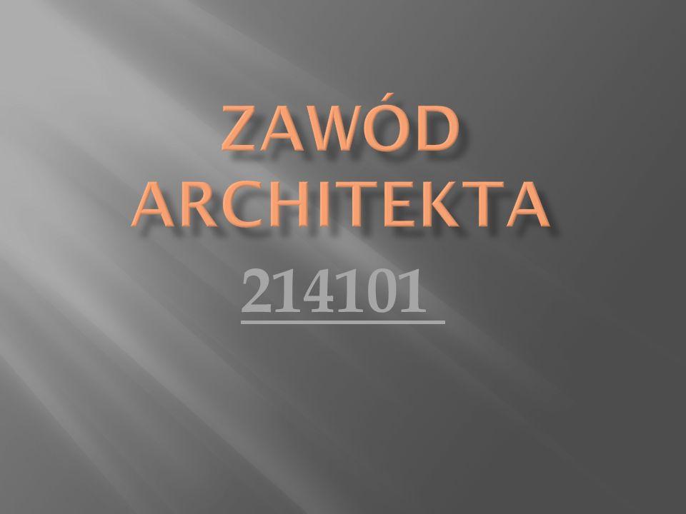 ZAWÓD ARCHITEKTA 214101