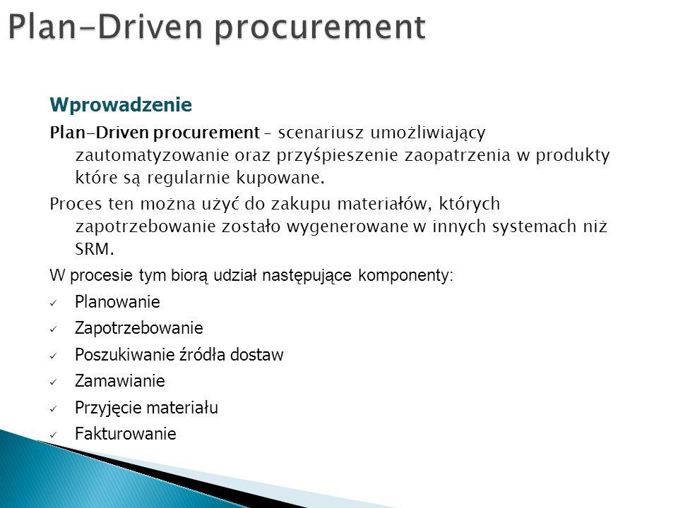 Plan-Driven procurement