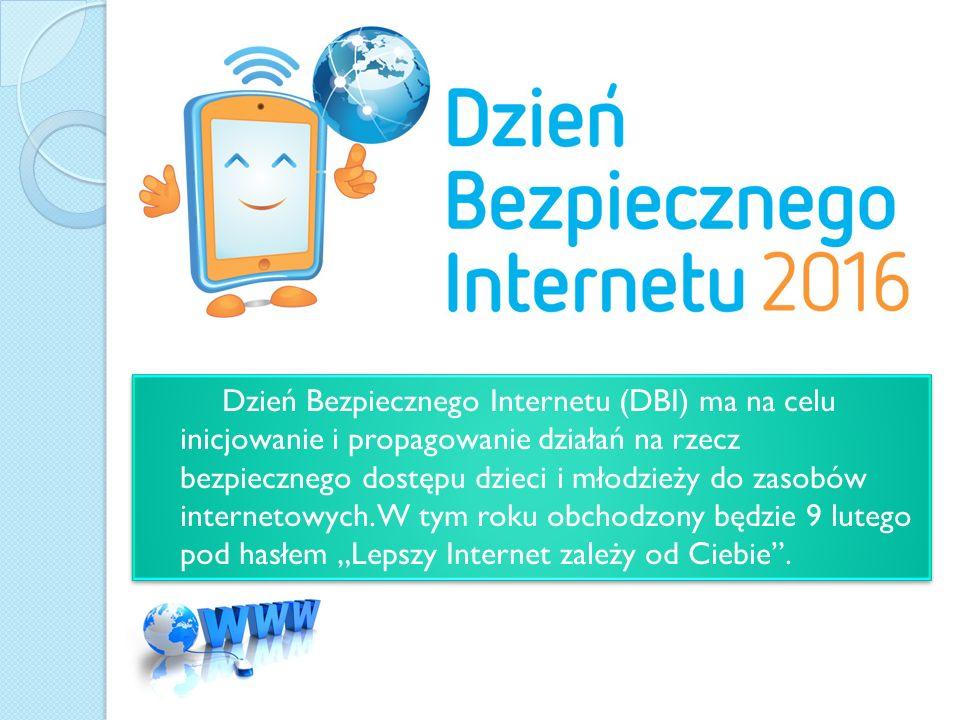 Dzień Bezpiecznego Internetu (DBI) ma na celu inicjowanie i propagowanie działań na rzecz bezpiecznego dostępu dzieci i młodzieży do zasobów internetowych.