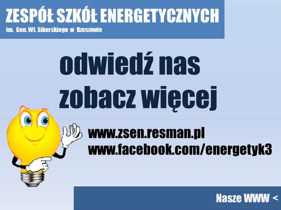 odwiedź nas zobacz więcej ZESPÓŁ SZKÓŁ ENERGETYCZNYCH