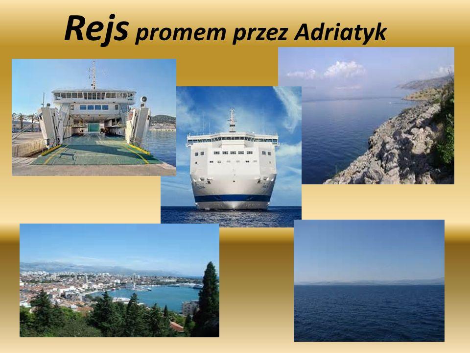 Rejs promem przez Adriatyk