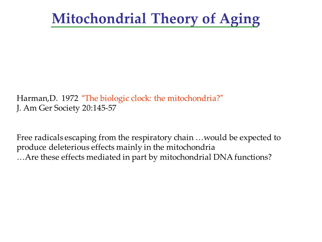 Mitochondrial Theory of Aging