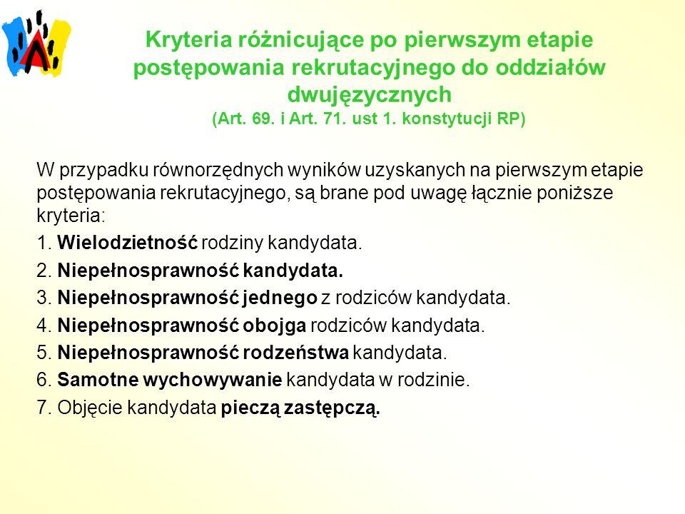 Kryteria różnicujące po pierwszym etapie postępowania rekrutacyjnego do oddziałów dwujęzycznych (Art. 69. i Art. 71. ust 1. konstytucji RP)