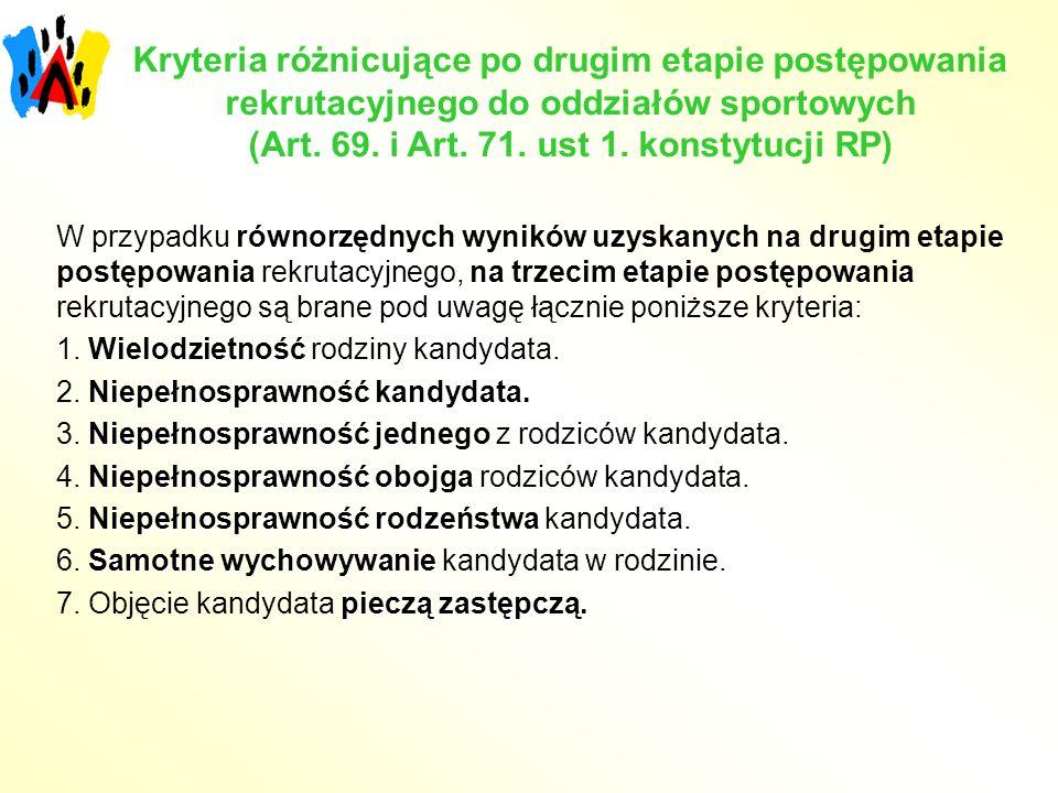 Kryteria różnicujące po drugim etapie postępowania rekrutacyjnego do oddziałów sportowych (Art. 69. i Art. 71. ust 1. konstytucji RP)