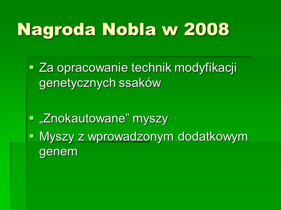 """Nagroda Nobla w 2008 Za opracowanie technik modyfikacji genetycznych ssaków. """"Znokautowane myszy."""