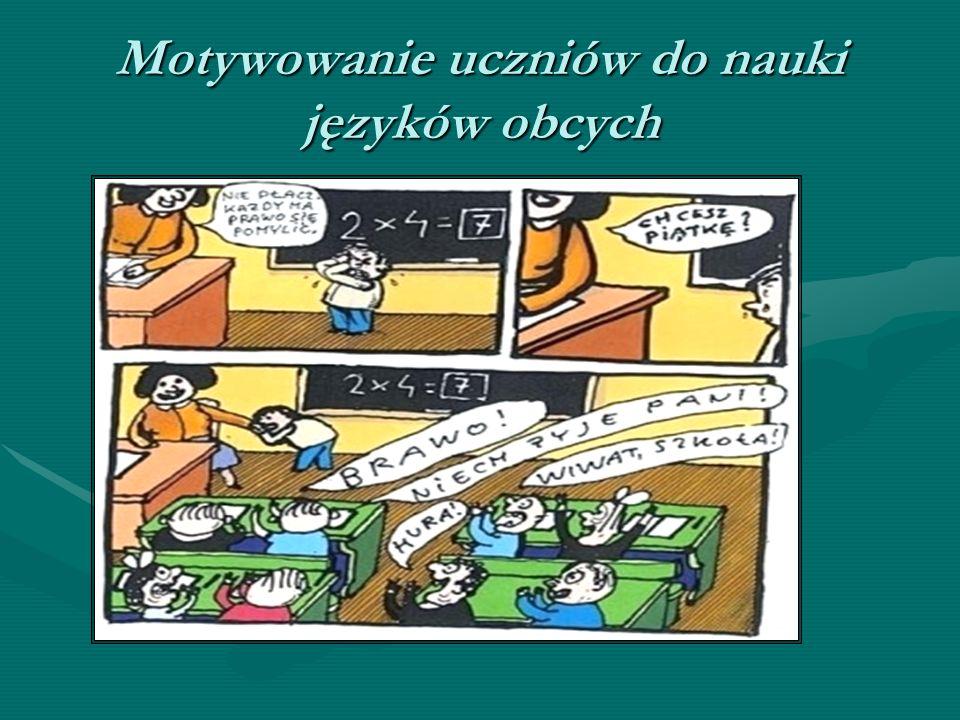 Motywowanie uczniów do nauki języków obcych
