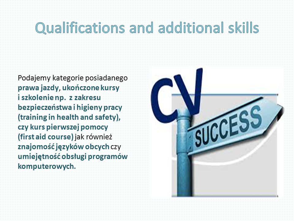 Qualifications and additional skills