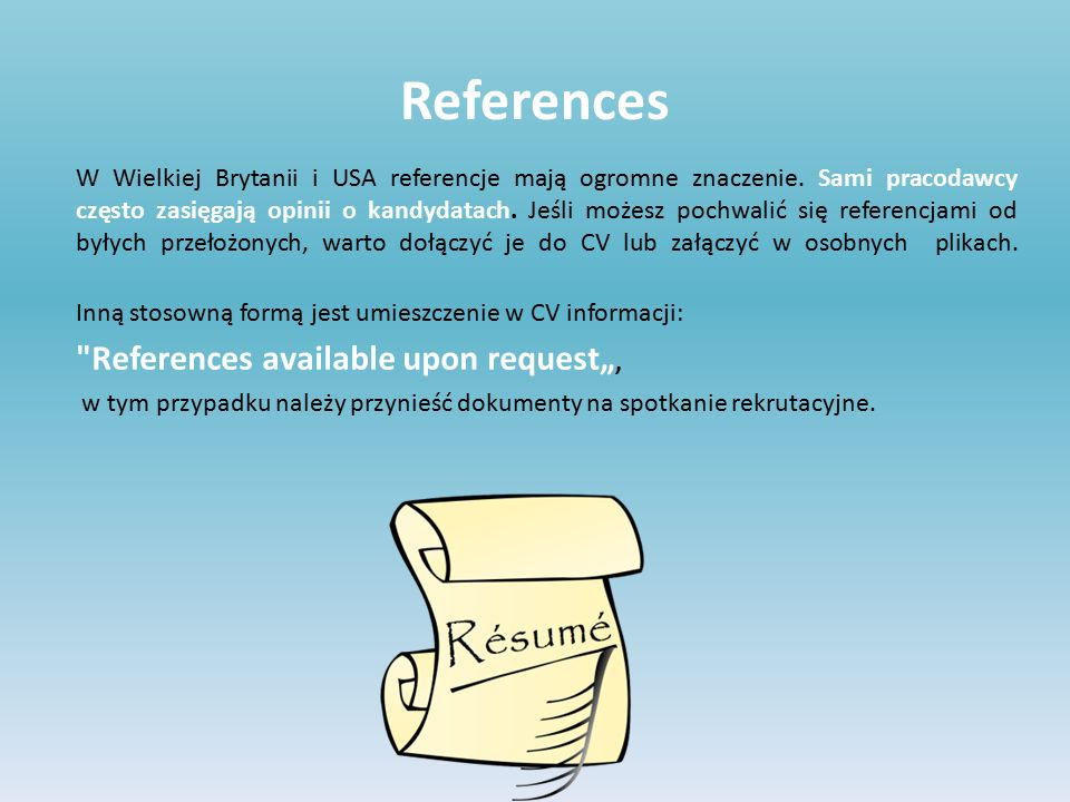 "References References available upon request"","