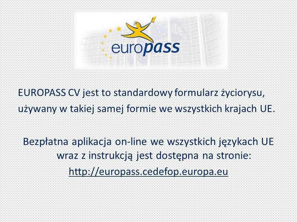 EUROPASS CV jest to standardowy formularz życiorysu,