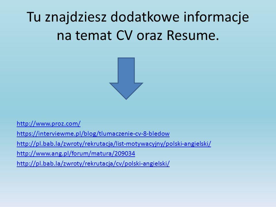 Tu znajdziesz dodatkowe informacje na temat CV oraz Resume.