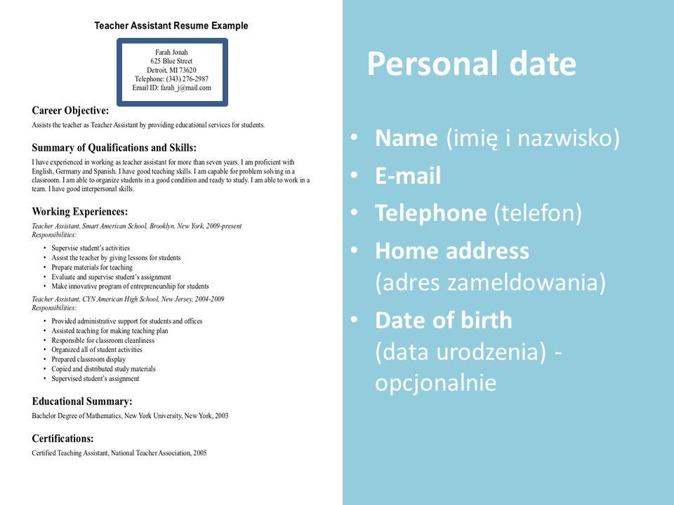 Personal date Name (imię i nazwisko) E-mail Telephone (telefon)
