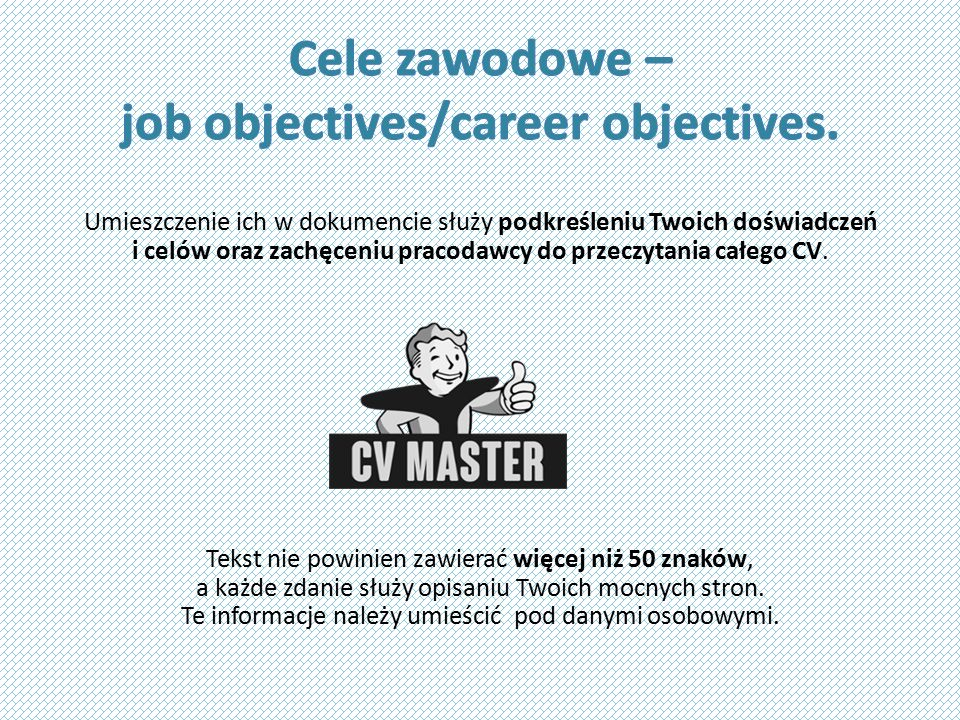 Cele zawodowe – job objectives/career objectives.