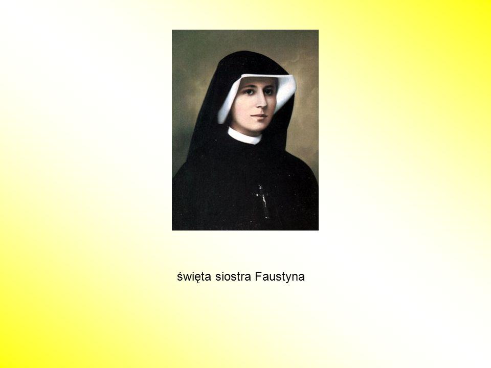 święta siostra Faustyna