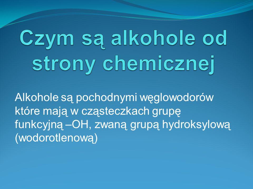 Czym są alkohole od strony chemicznej