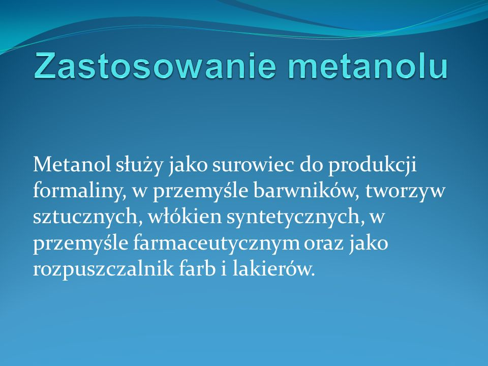 Zastosowanie metanolu