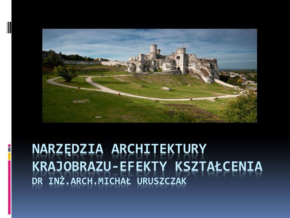 Narzędzia architektury krajobrazu-efekty kształcenia Dr inż. arch