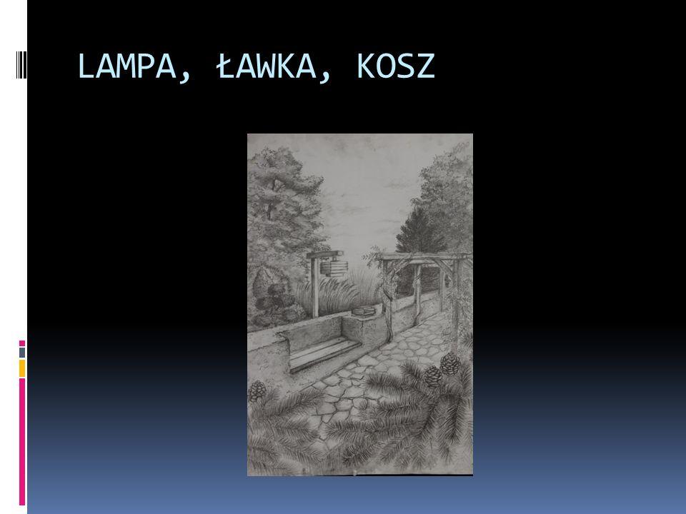 LAMPA, ŁAWKA, KOSZ