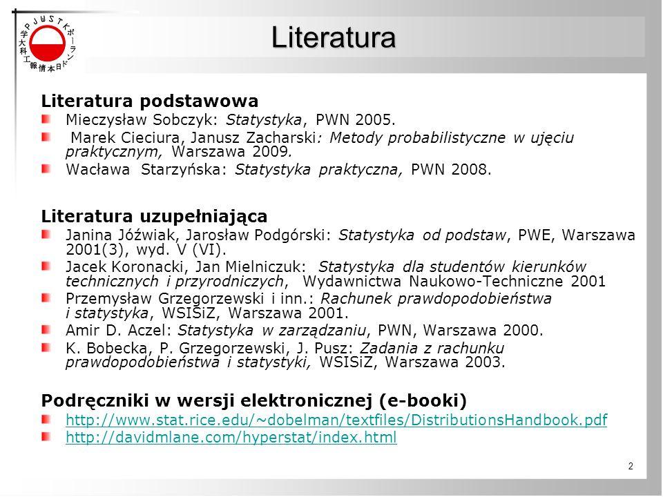 Literatura Literatura podstawowa Literatura uzupełniająca
