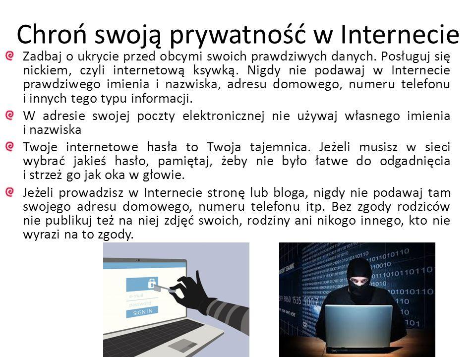 Chroń swoją prywatność w Internecie