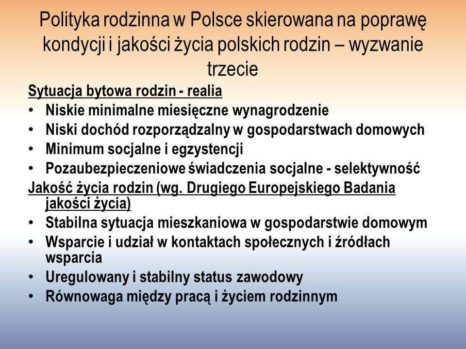 Polityka rodzinna w Polsce skierowana na poprawę kondycji i jakości życia polskich rodzin – wyzwanie trzecie