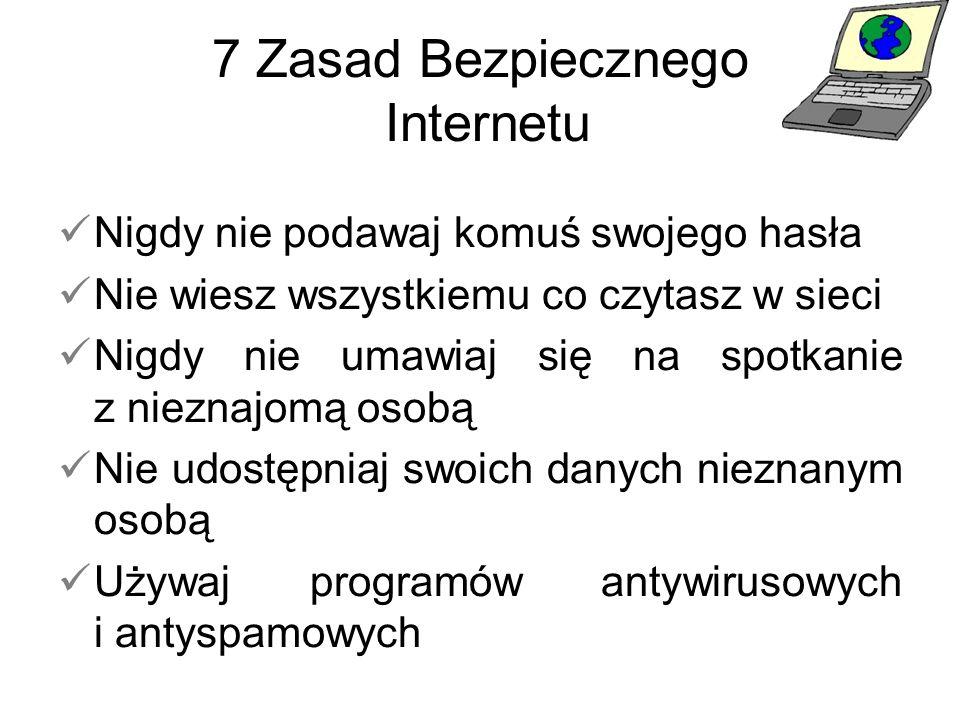 7 Zasad Bezpiecznego Internetu