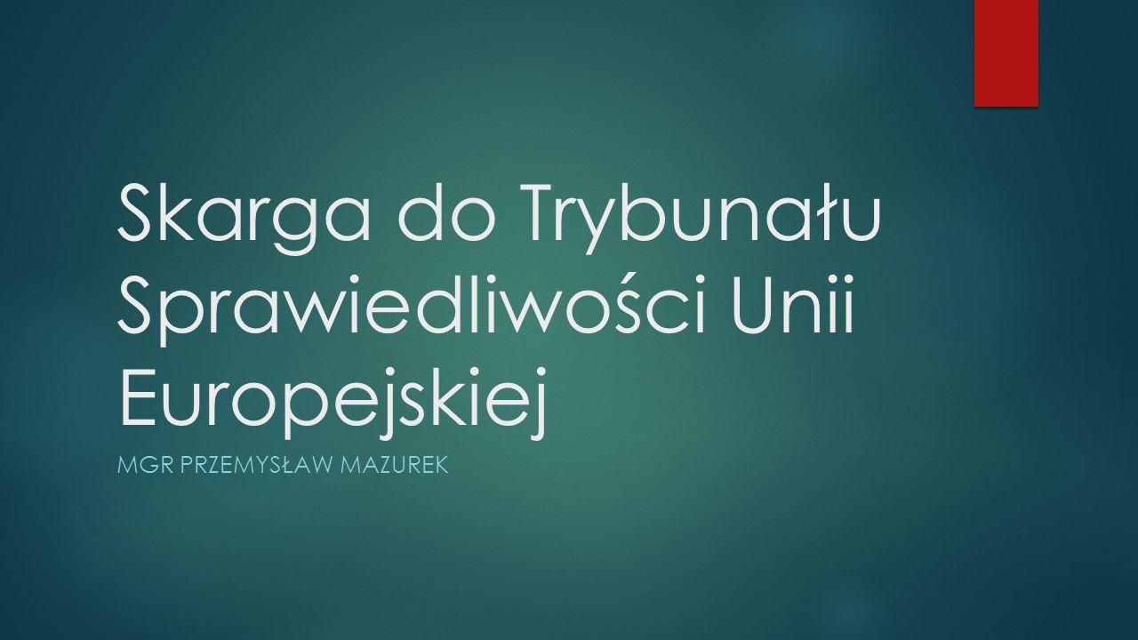 Skarga do Trybunału Sprawiedliwości Unii Europejskiej