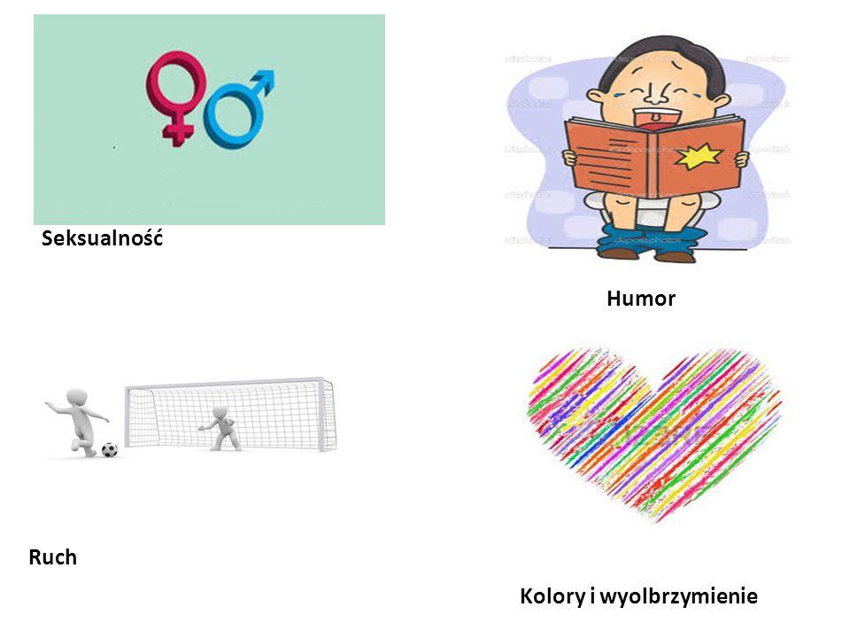 . Seksualność Humor Kolory i wyolbrzymienie Ruch