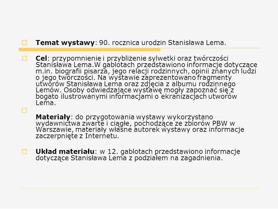 Temat wystawy: 90. rocznica urodzin Stanisława Lema.