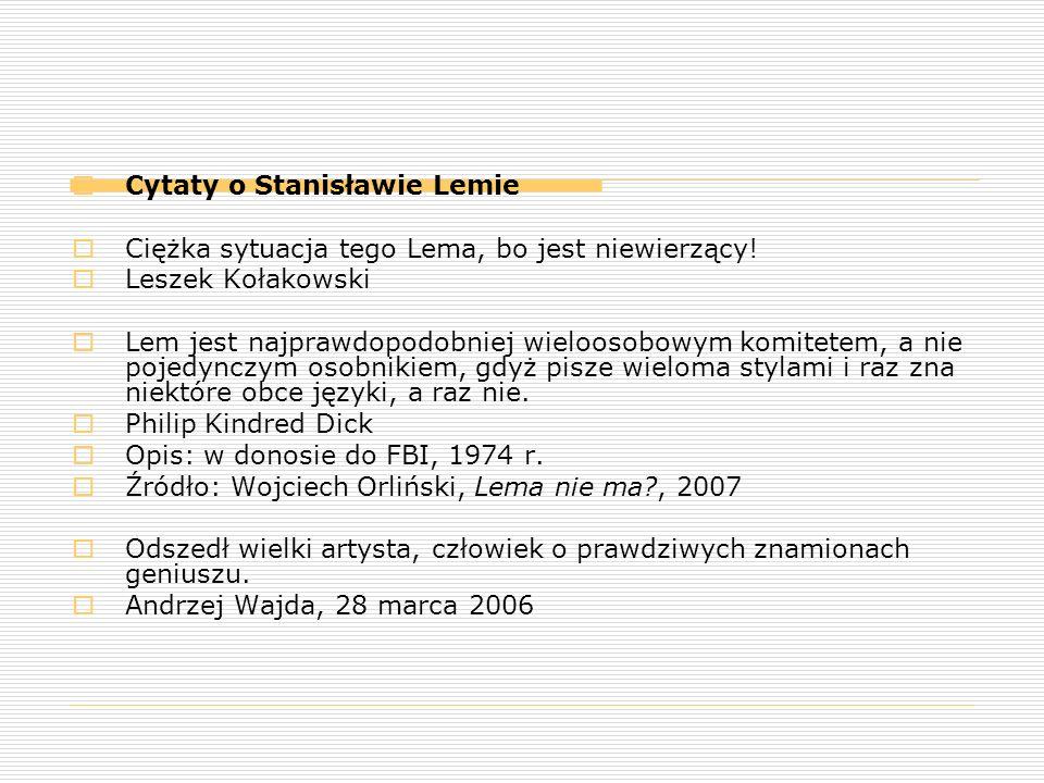 Cytaty o Stanisławie Lemie