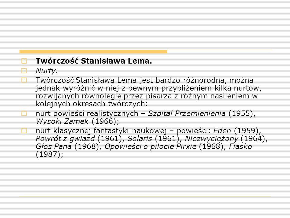 Twórczość Stanisława Lema.