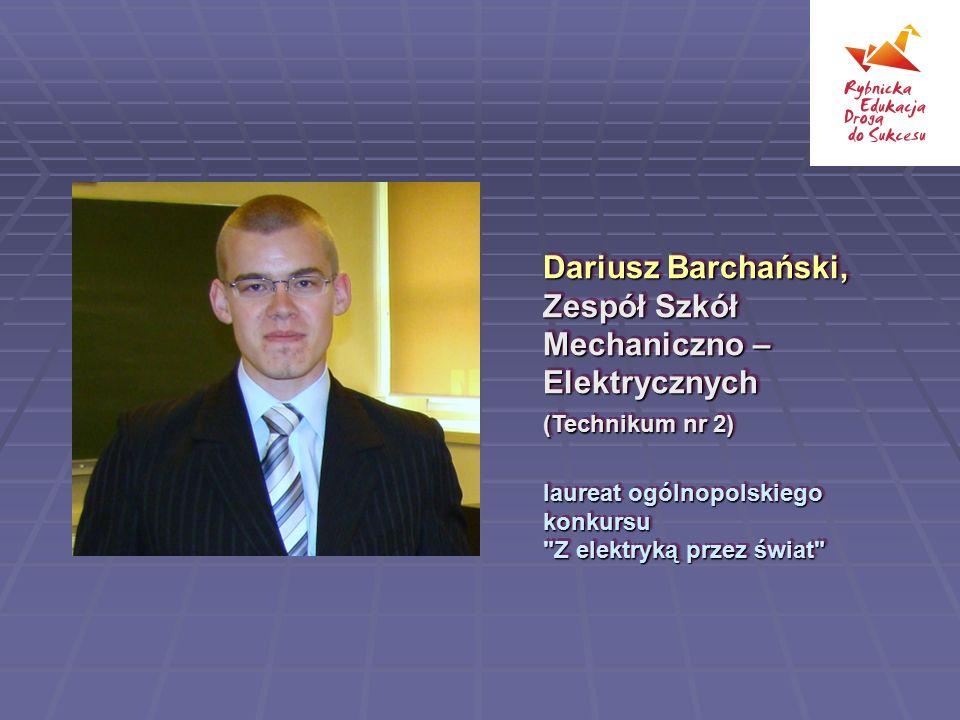 Dariusz Barchański, Zespół Szkół Mechaniczno – Elektrycznych