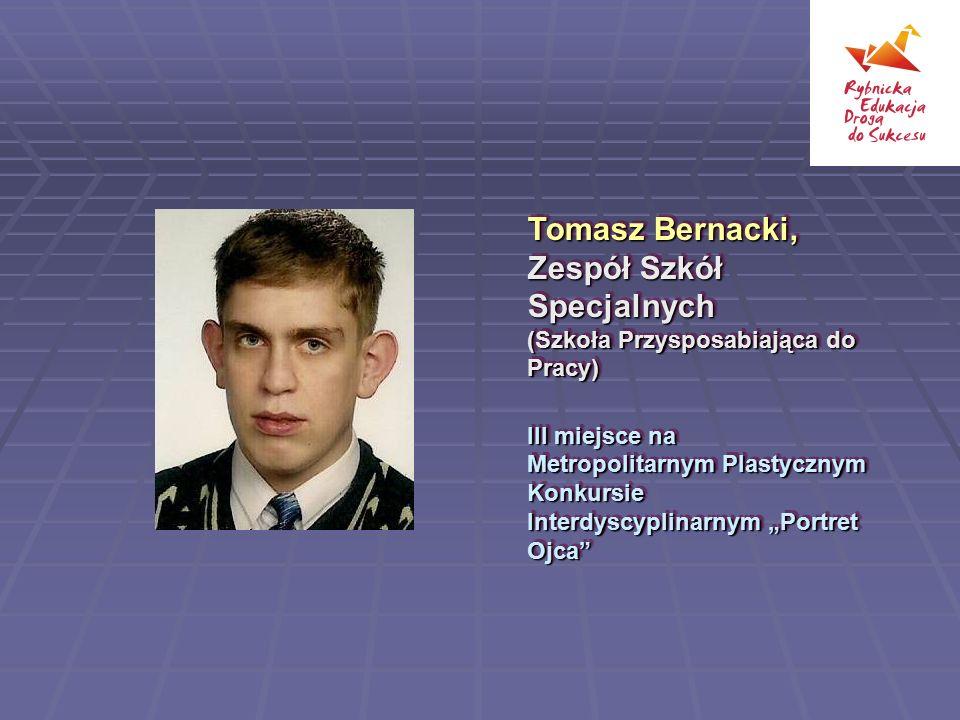 Tomasz Bernacki, Zespół Szkół Specjalnych