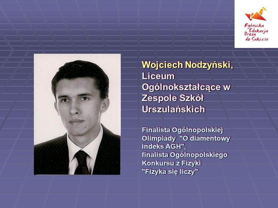 Wojciech Nodzyński, Liceum Ogólnokształcące w Zespole Szkół Urszulańskich