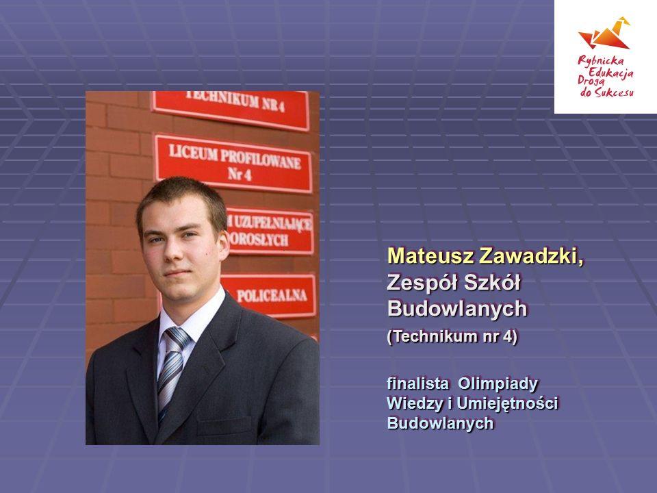 Mateusz Zawadzki, Zespół Szkół Budowlanych