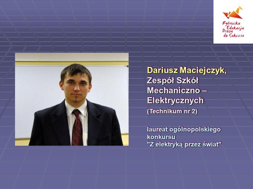 Dariusz Maciejczyk, Zespół Szkół Mechaniczno – Elektrycznych
